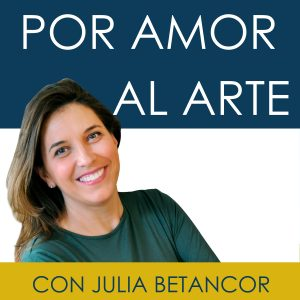 PODCAST POR AMORAL ARTE JULIABETANCOR